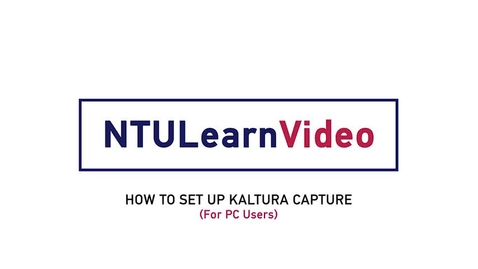 Thumbnail for entry 03b  How To Set Up Kaltura Capture (PC)