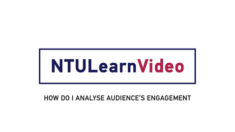 Thumbnail for entry 09 How Do I Analyse Audience Engagement