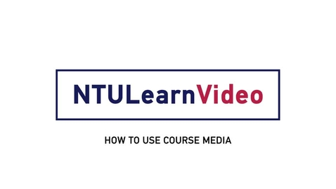 Thumbnail for entry 02 How To Use Course Media